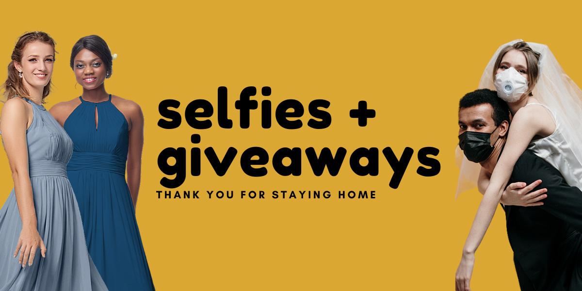 Selfies + Giveaways