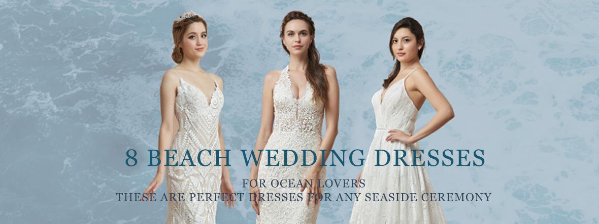 8 Beach Wedding Dresses